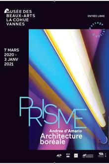 Exposition : Prisme, architecture boréale - Andréa D'Amario